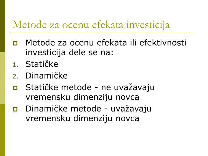 Metode za ocenu efekata investicija