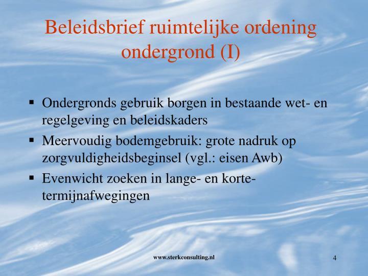 Beleidsbrief ruimtelijke ordening ondergrond (I)