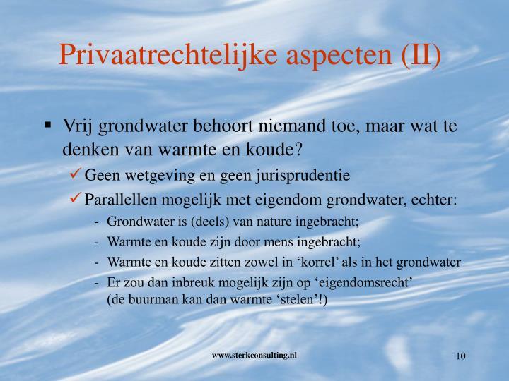 Privaatrechtelijke aspecten (II)