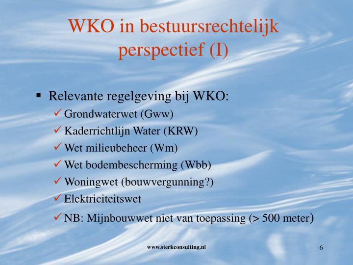 WKO in bestuursrechtelijk perspectief (I)