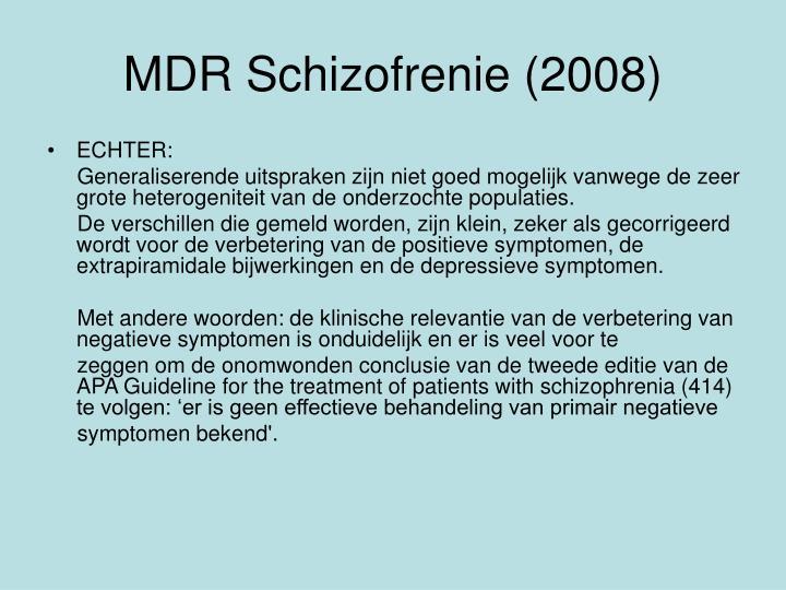 MDR Schizofrenie (2008)