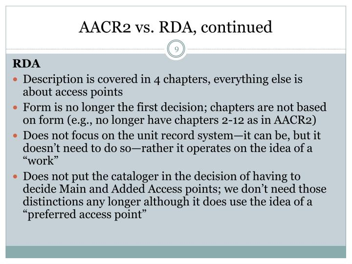 AACR2 vs. RDA, continued