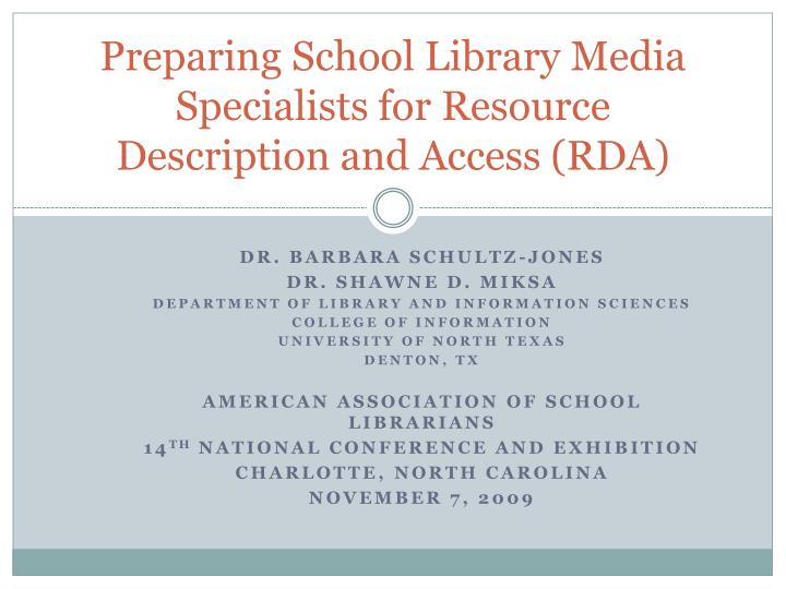 Preparing school library media specialists for resource description and access rda