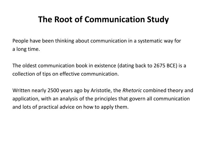 The root of communication study