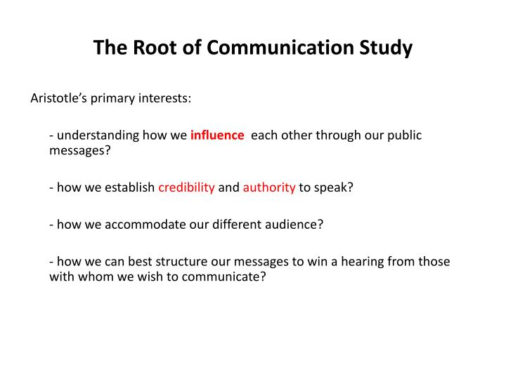The root of communication study1