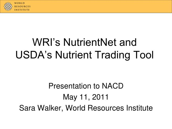 Wri s nutrientnet and usda s nutrient trading tool