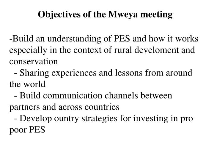 Objectives of the Mweya meeting