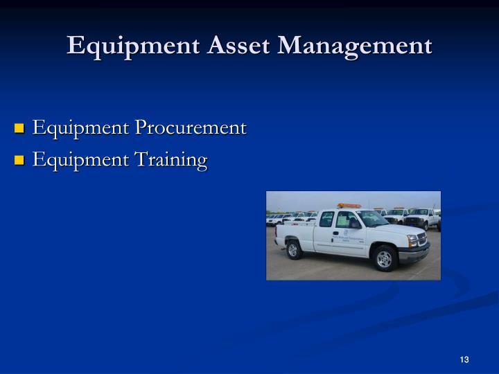 Equipment Asset Management