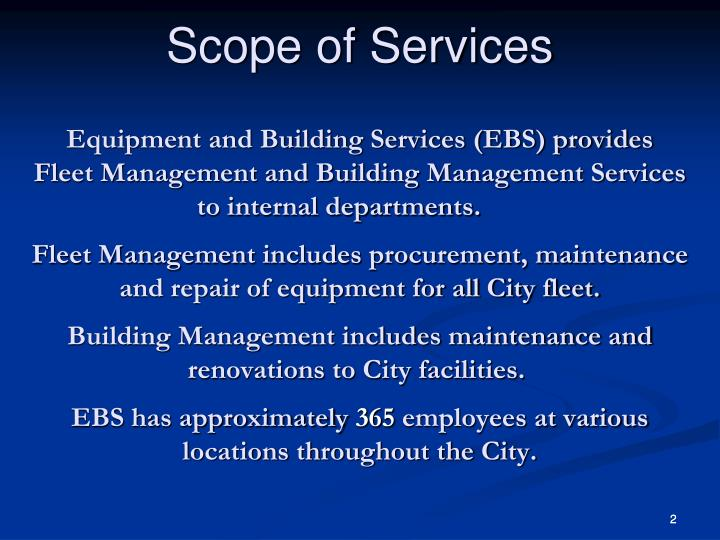 Equipment and Building Services (EBS) provides               Fleet Management and Building Managemen...