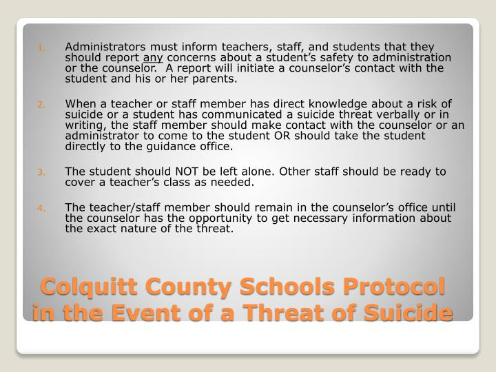 Administrators must inform teachers, staff, and students that they should report