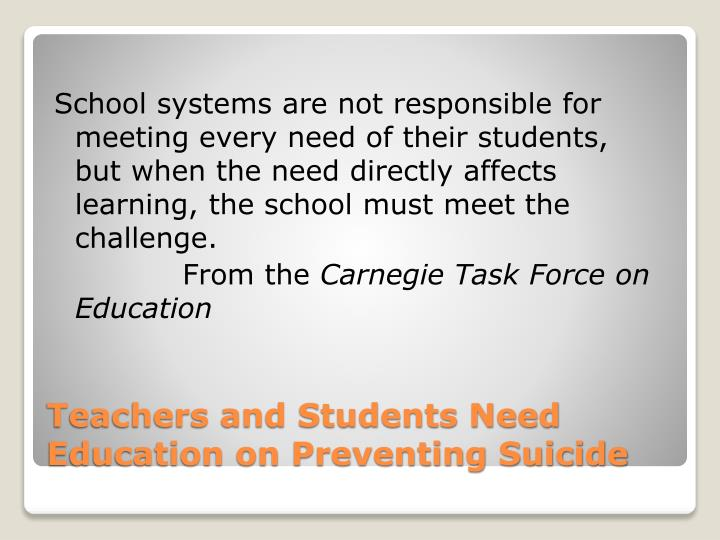 School systems are not responsible for meeting every need of their students,