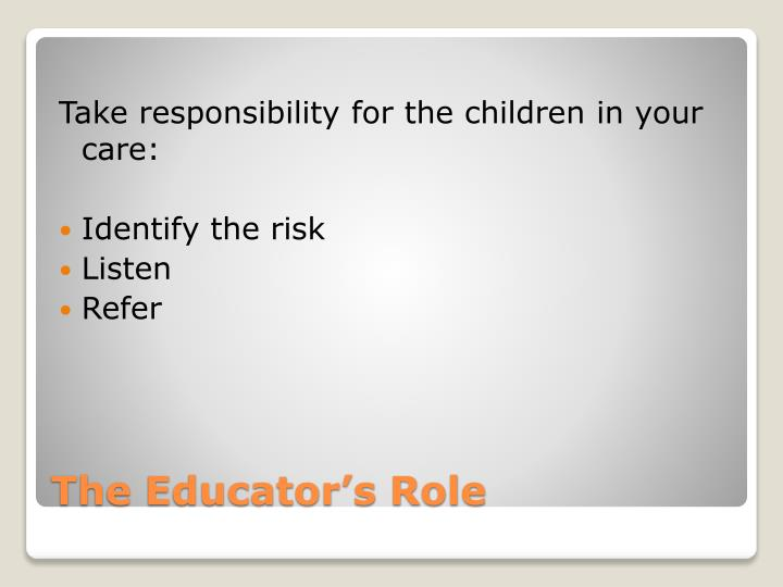 Take responsibility for the children in your care: