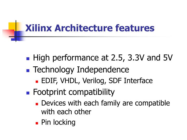 Xilinx architecture features