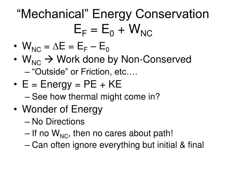 """""""Mechanical"""" Energy Conservation"""