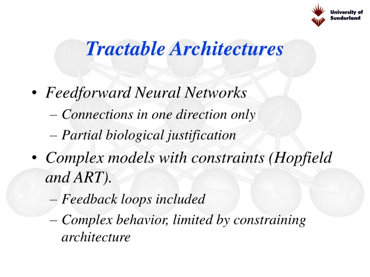 Tractable Architectures