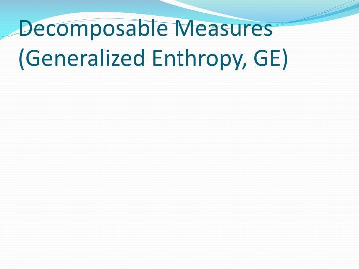 Decomposable Measures (Generalized