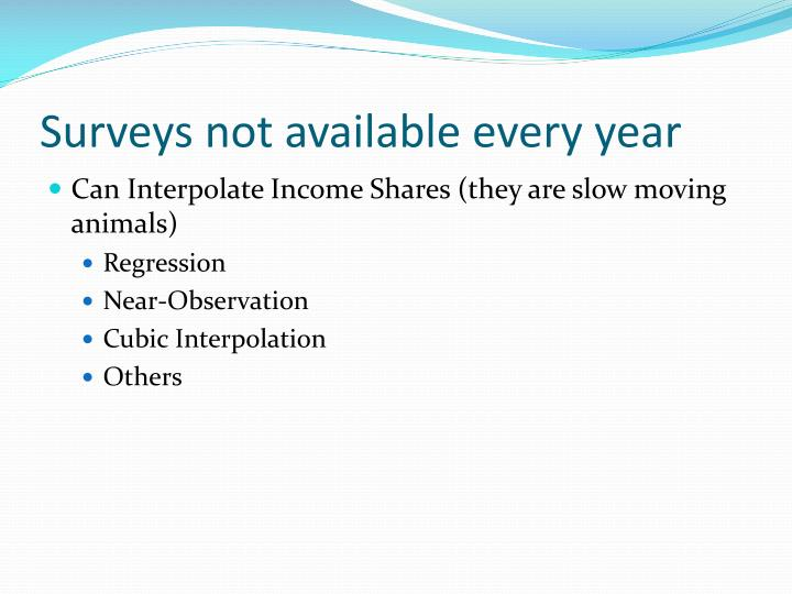 Surveys not available every year