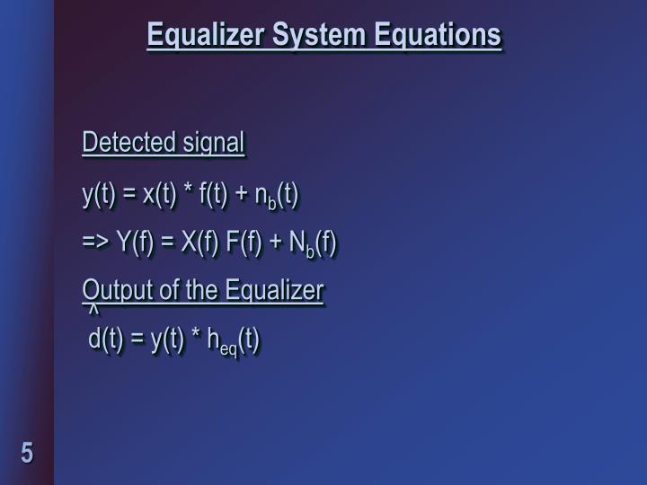 Equalizer System Equations