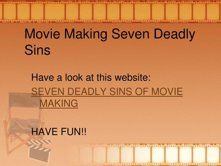 Movie Making Seven Deadly Sins