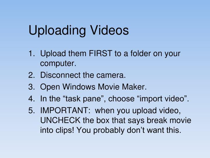 Uploading videos