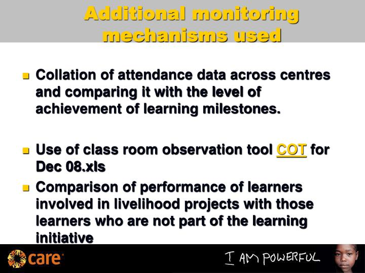 Additional monitoring mechanisms used