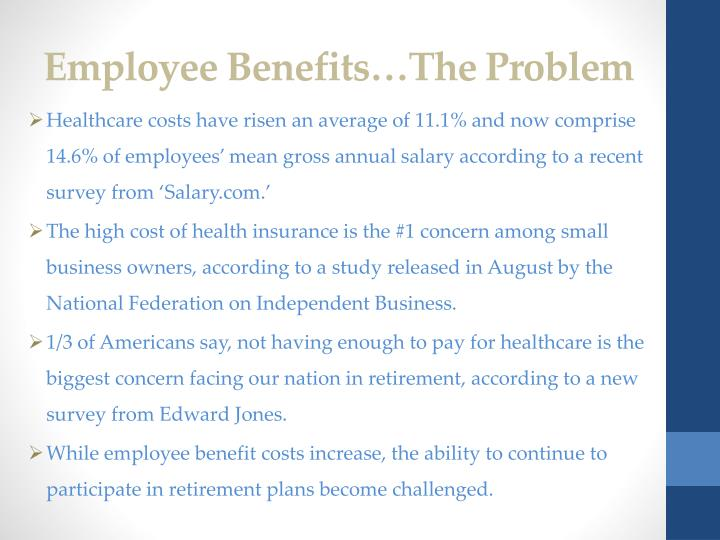Employee benefits the problem