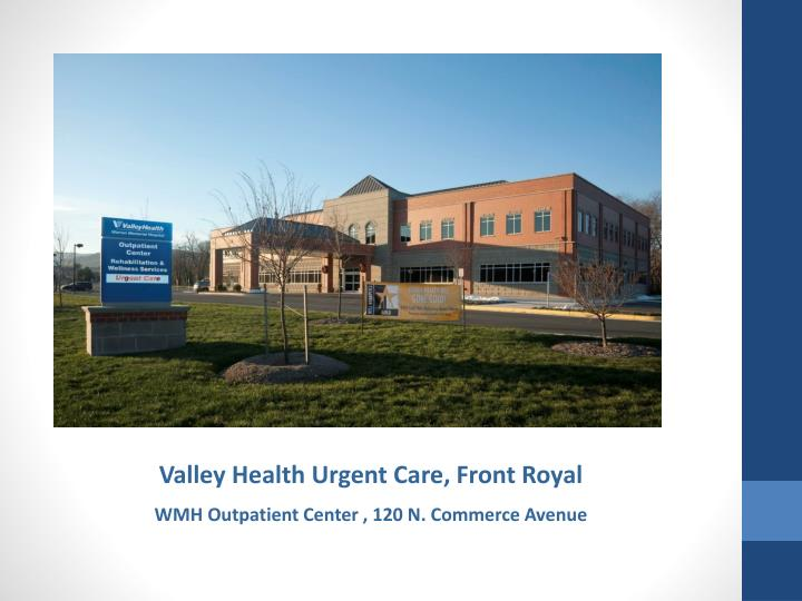 Valley Health Urgent