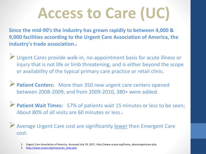 Access to Care (UC)