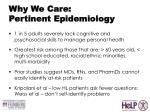 why we care pertinent epidemiology