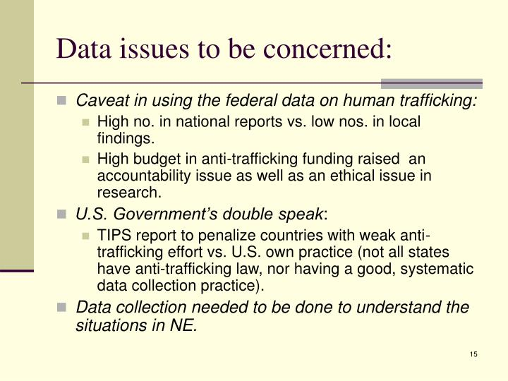 Data issues to be concerned: