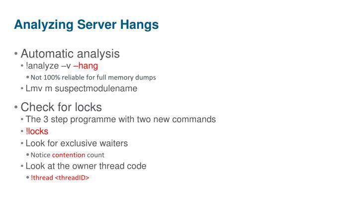 Analyzing Server Hangs