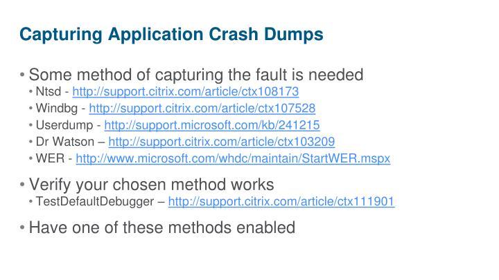 Capturing Application Crash Dumps