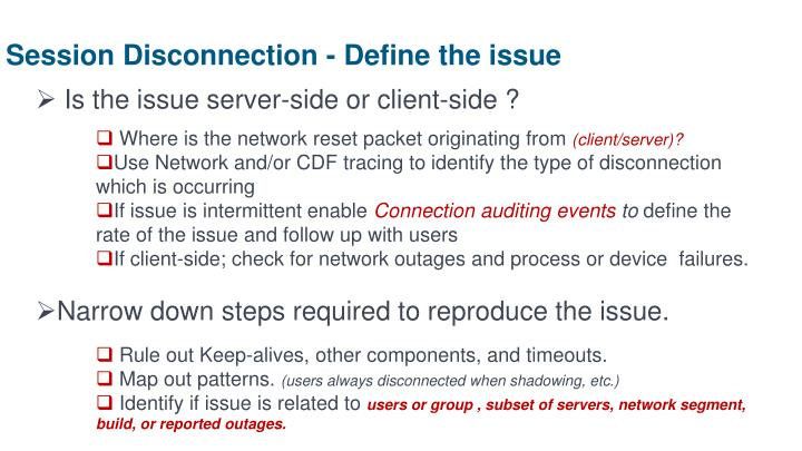 Session Disconnection - Define the issue