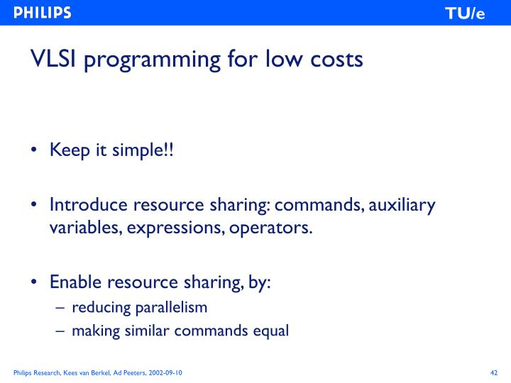 VLSI programming for low costs