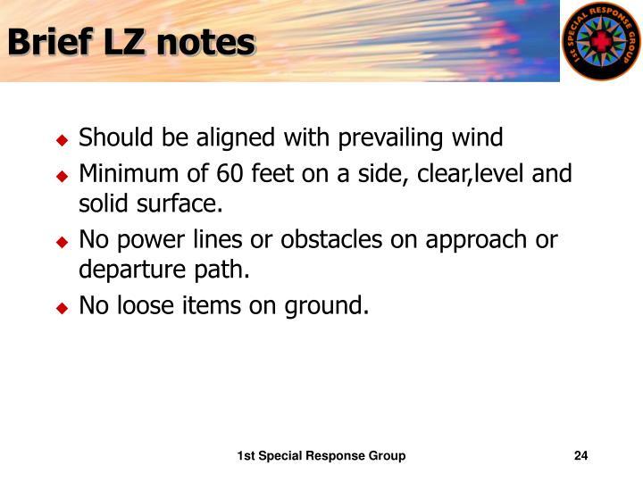 Brief LZ notes