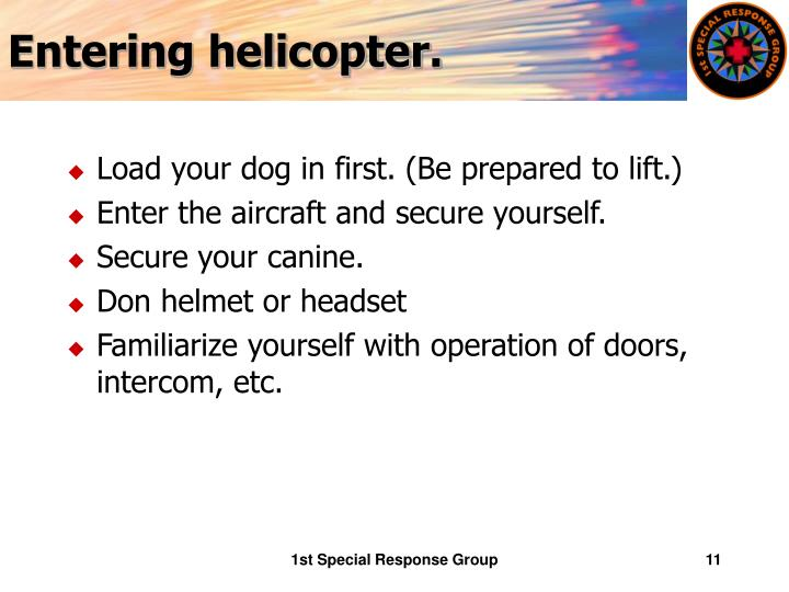 Entering helicopter.