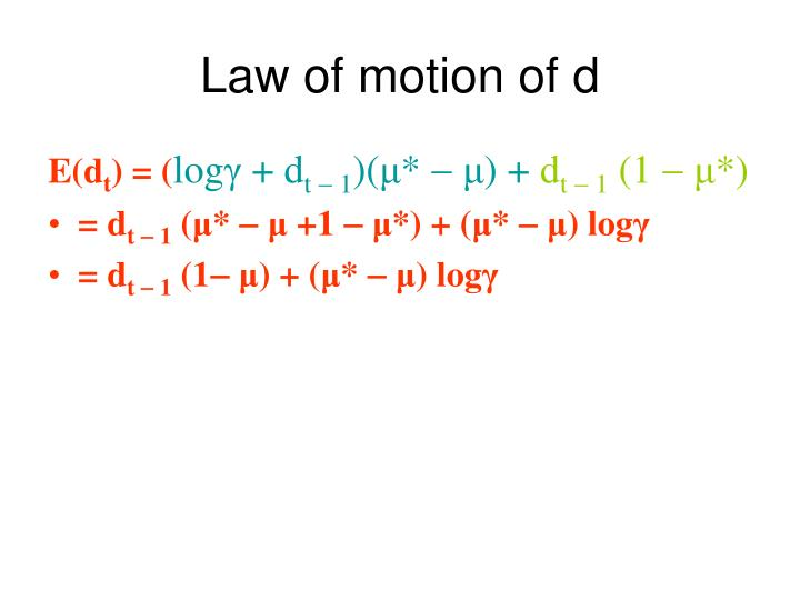 Law of motion of d