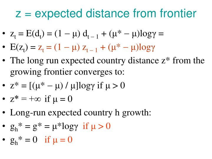 z = expected distance from frontier