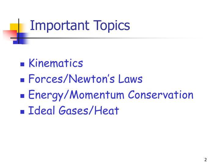 Important topics