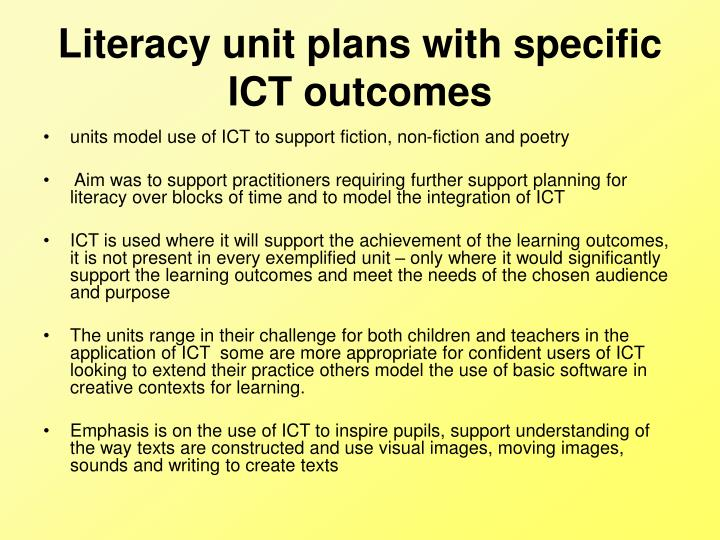 Literacy unit plans with specific ICT outcomes