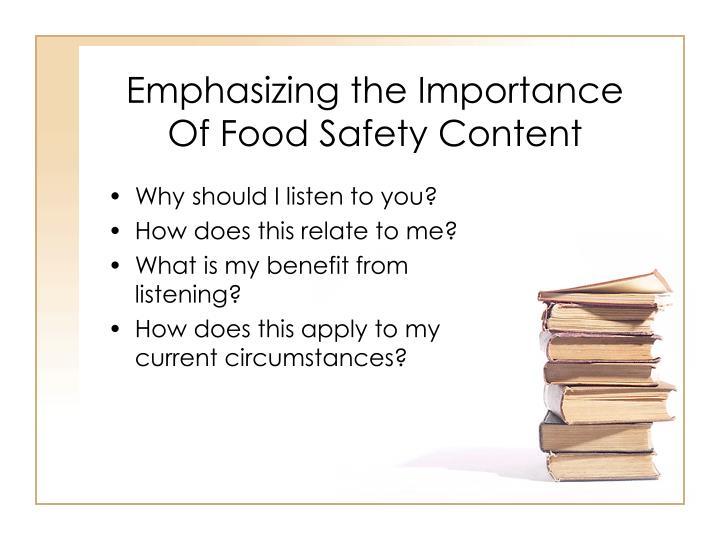 Emphasizing the Importance