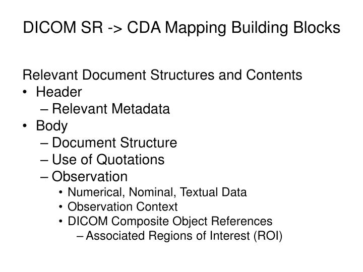 DICOM SR -> CDA Mapping Building Blocks