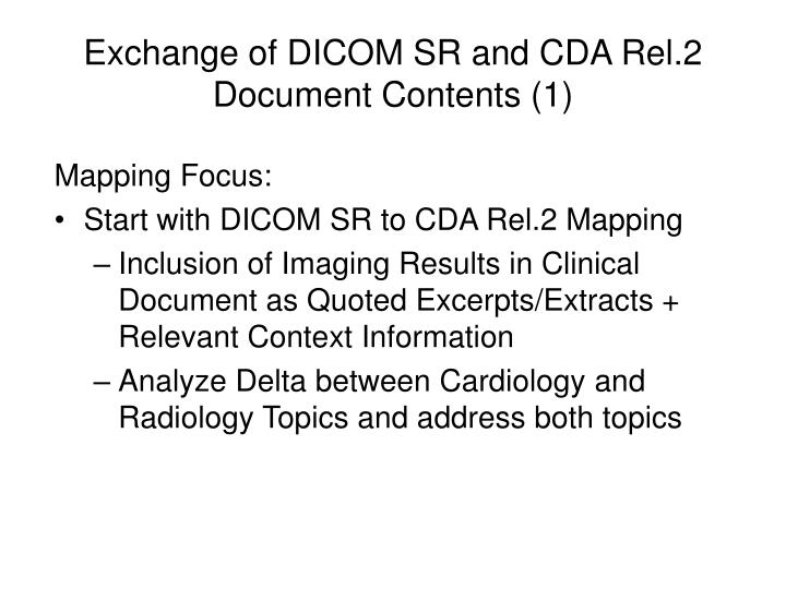 Exchange of dicom sr and cda rel 2 document contents 1