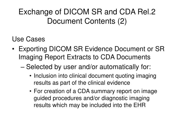Exchange of DICOM SR and CDA Rel.2 Document Contents (2)
