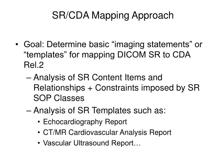 SR/CDA Mapping Approach