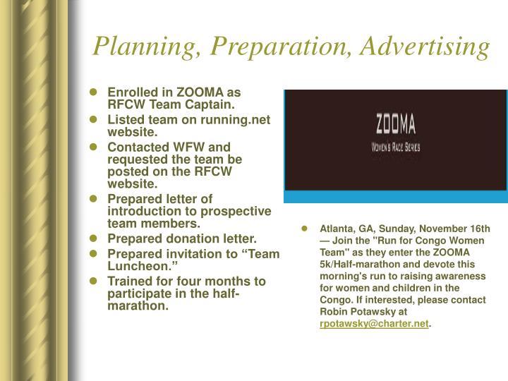 Planning, Preparation, Advertising