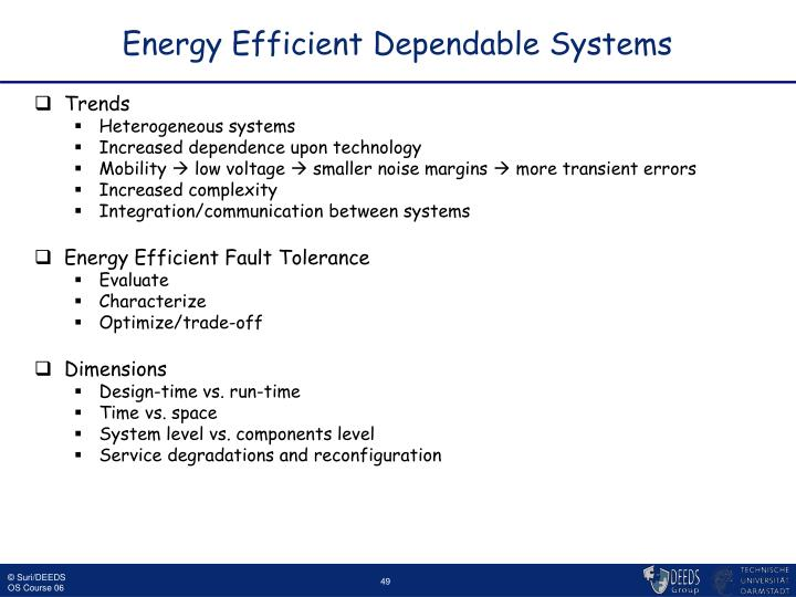 Energy Efficient Dependable Systems