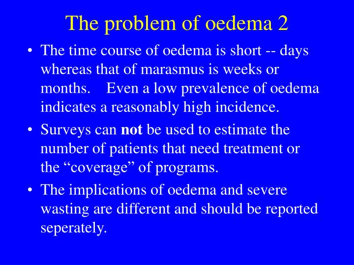 The problem of oedema 2