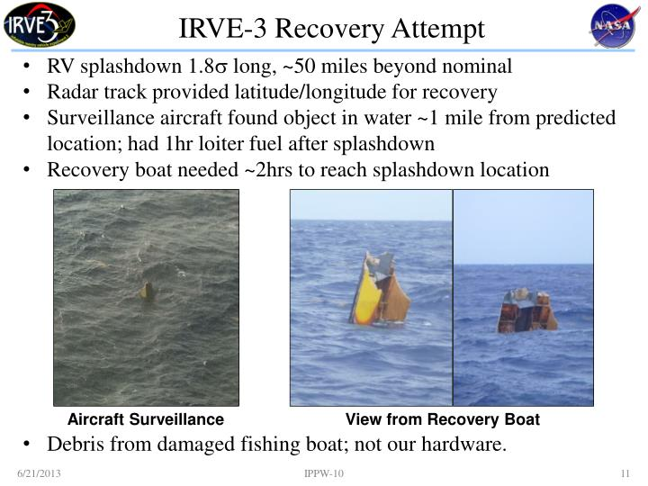 IRVE-3 Recovery Attempt