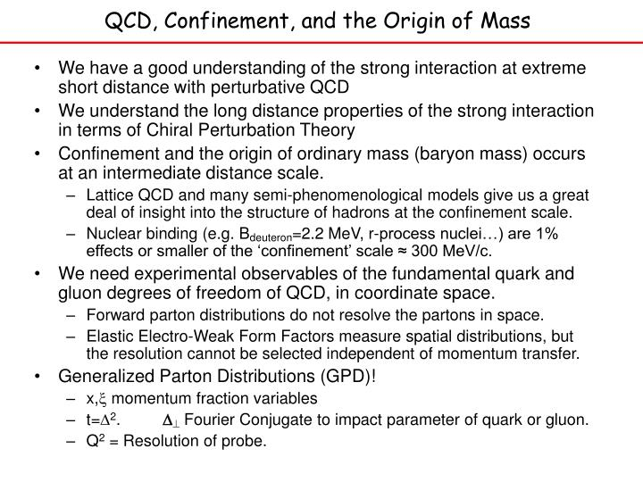 Qcd confinement and the origin of mass